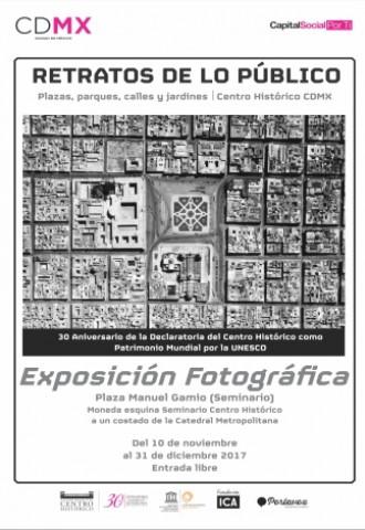 Exposición fotográfica Retratos de lo Público: Plazas, Parques, Calles y Jardines del Centro Histórico CDMX
