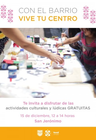 Con el Barrio, Vive tu Centro
