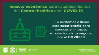 Lanza formulario para medir el impacto económico en establecimientos del Centro Histórico