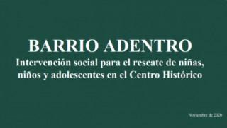 """Presenta Gobierno Capitalino Estrategia Integral """"Barrio Adentro"""" para atender a niñas, niños y adolescentes del Centro Histórico"""