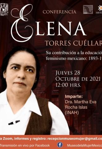 """""""Elena Torres Cuéllar, su contribución a la educación y feminismo mexicano: 1893-1970"""""""