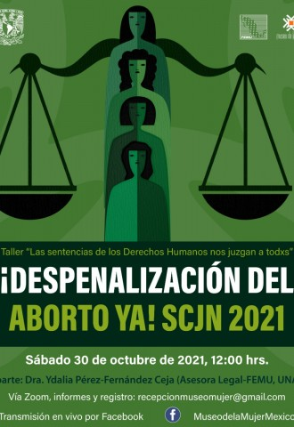 ¡Despenalización del aborto ya! SCJN 2021